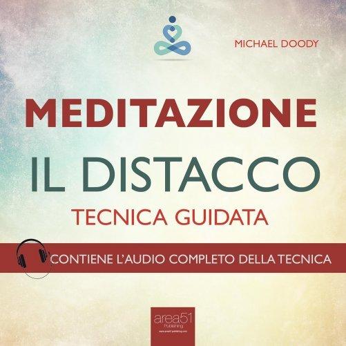 meditazione il distacco audiolibro